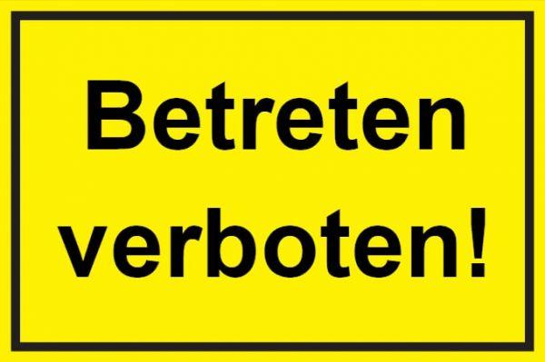 Verbotsschild: Betreten verboten, gelb, 300x200mm, Hinweisschild