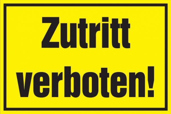 Verbotsschild: Zutritt verboten, gelb, 250x150mm, Hinweisschild