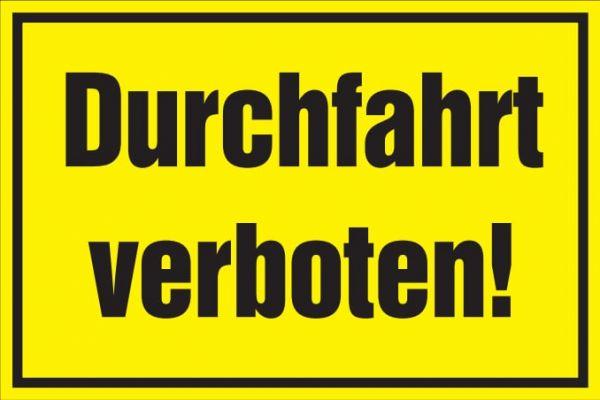 Verbotsschild: Durchfahrt verboten, gelb, 250x150mm, Hinweisschild