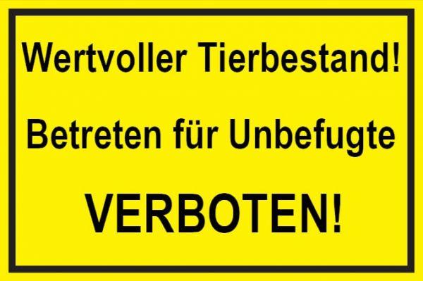 Verbotsschild: Wertvoller Tierbestand, Betreten Verboten, gelb, 300x200mm, Hinweisschild